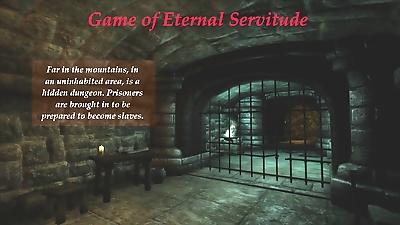 Game of Eternal Servitude -..