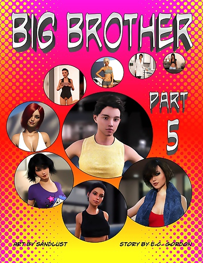 Sandlust- Big Brother Part 5